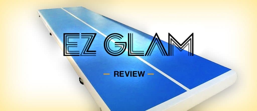 EZ Glam Review – Air Tracks, Air Beams, Bars and More!